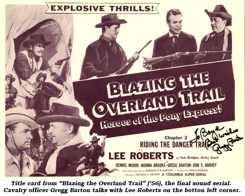 "Title card from ""Blazing the Overland Trail"" ('56), the final sound serial. Cavalry officer Gregg Barton talks with Lee Roberts on the bottom left corner."