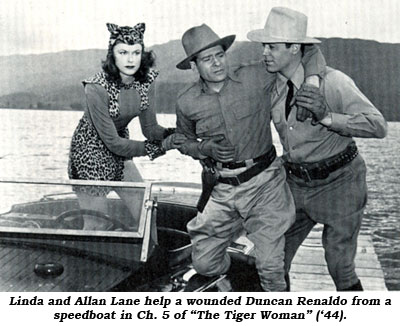 "Linda and Allan Lane help a wounded Duncan Renaldo from a speedboat in Ch. 5 of ""The Tiger Woman"" ('44)."