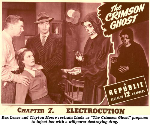 "Rex Lease and Clayton Moore restrain Linda as ""The Crimson Ghost"" prepares to inject her with a willpower destroying drug."