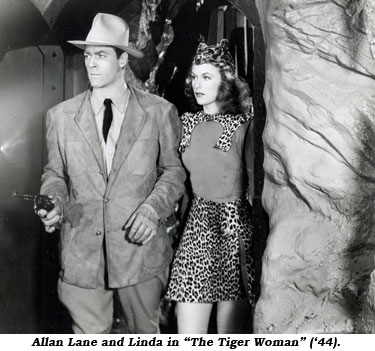 "Allan Lane and Linda in ""The Tiger Woman"" ('44)"
