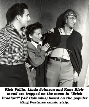 "Rick Vallin, Linda Johnson and Kane Richmond are trapped on the moon in ""Brick Bradford"" ('47 Columbia) based on the popular King Features comic strip."