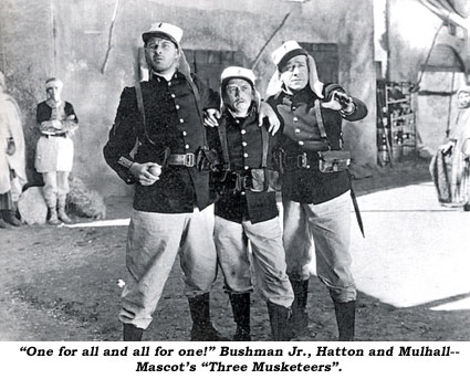 """One for all and all for one!"" Bushman Jr., Hatton and Mulhall--Mascot's ""Three Musketeers""."