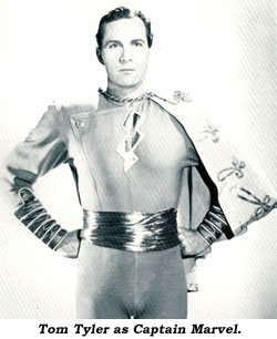Tom Tyler as Captain Marvel.