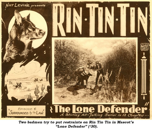 "Two badmen try to put restraints on Rin Tin Tin in Mascot's ""Lone Defender"" ('30)."