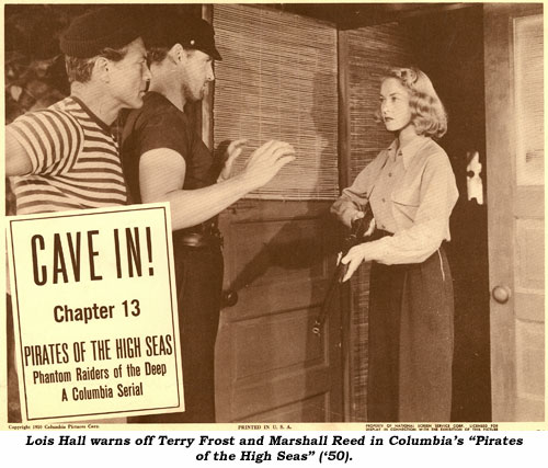 "Lois Nall warns off Terry Frost and Marshall Reed in Columbia's ""Pirates of the High Seas"" ('50)."