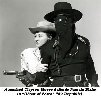 "A masked Clayton Moore defends Pamela Blake in ""Ghost of Zorro"" ('49 Republic)."