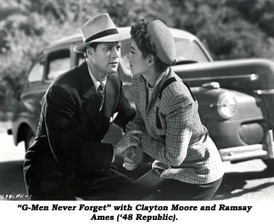 """G-Men Never Forget"" with Clayton Moore and Ramsey Ames ('48 Republic)."