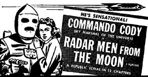 "Newspaper ad for ""Radar Men From the Moon"" starring George Wallace."