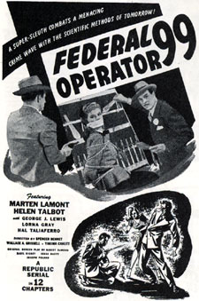 "Newspaper ad for ""Federal Operator 99"" serial."