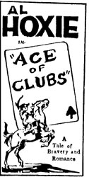 "Al Hoxie in ""Ace of Clubs"""