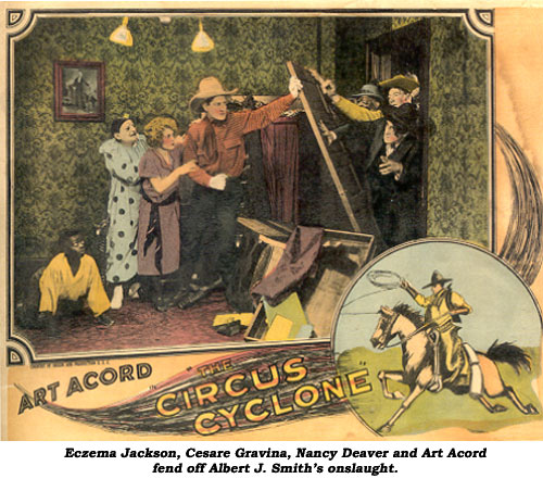 "Exzema Jackson, Cesare Gravina, Nancy Deaver and Art Acord fed off Albert J. Smith's onslaught in ""Circus Cyclone""."