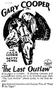 """The Last Outlaw"" with Gary Cooper"