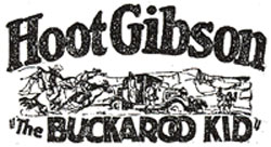 "Hoot Gibson in ""The Buckaroo Kid""."