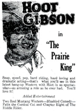 "Hoot Gibson in ""The Prairie King"""