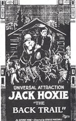 "Jack Hoxie in ""Back Trail""."