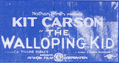 "Onscreen title reads Kit Carson in ""The Walloping Kid""."