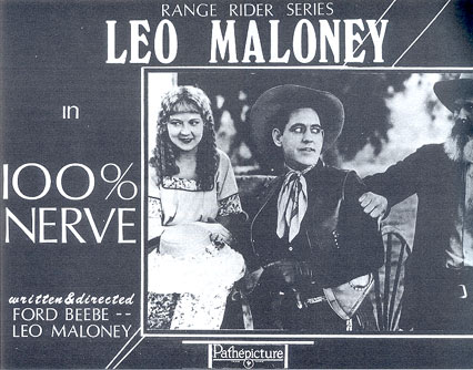"Leo Maloney in ""100% Nerve"" lobby card."