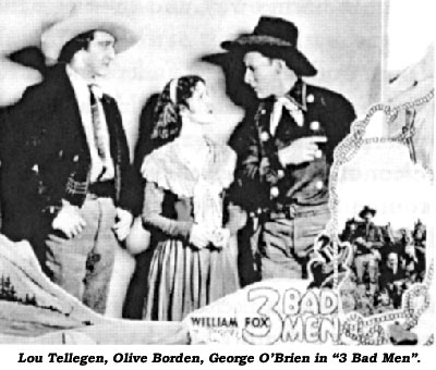 "Lou Tellegen, Olive Borden, George O'Brien in ""3 Bad Men""."