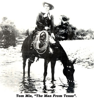 "Tom Mix, ""The Man From Texas""."
