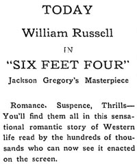 "Ad for William Russell in ""Six Feet Four""."