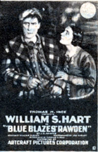 "William S. Hart in ""Blue Blazes Rawden""."