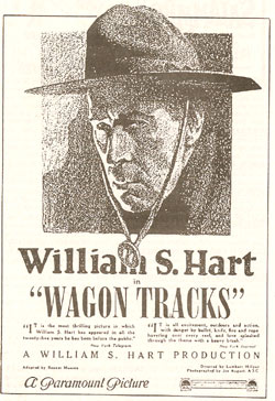 "William S. Hart in ""Wagon Tracks""."