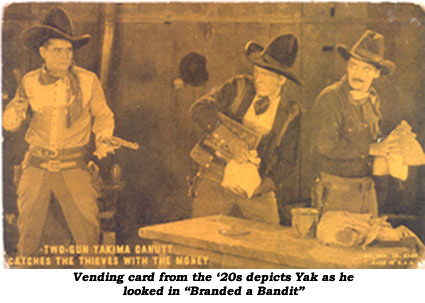"Vending card from the '20s depicts Yak as he looked in ""Branded a Bandit"""