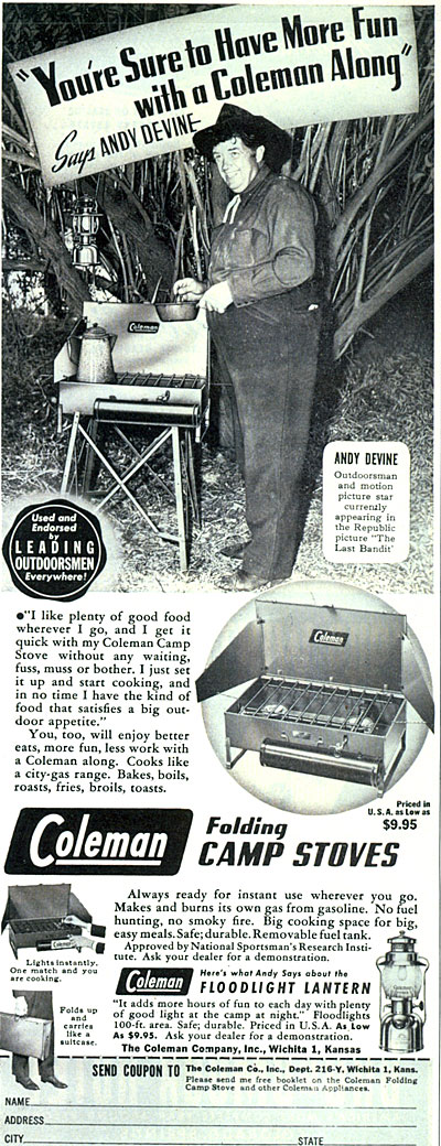 "Andy Devine was appearing with Bill Elliott in ""The Last Bandit"" in 1949 when he endorsed Coleman Folding Camp Stoves."
