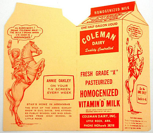 "Coleman Dairy in Gail Davis' hometown of Little Rock was one of the sponsors of her ""Annie Oakley"" TV Western."