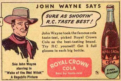 John Wayne was just one of the many Western stars who endorsed RC Cola.