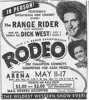 Range Rider and Dick West in person poster. Cleveland Arena May 11-17.