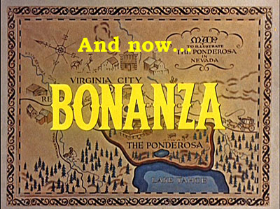 And now...Bonanza on Ponderosa map.