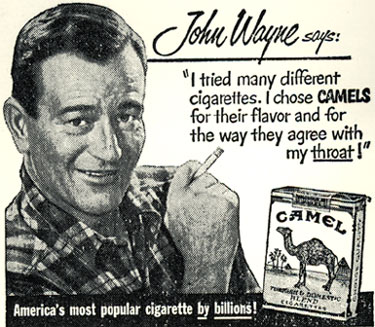 Cowboy cancer alert! A newspaper ad for Camel cigarettes with John Wayne picture and quote.