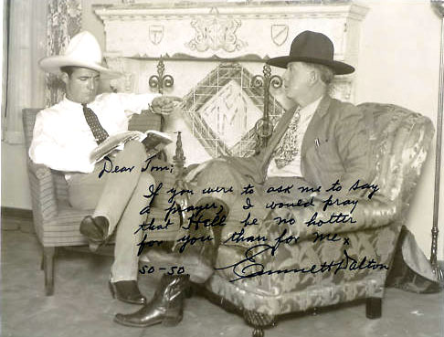 "Tom Mix and Emmett Dalton of the outlaw Dalton Brothers. Inscription reads: ""Dear Tom, If you were to ask me to say a prayer, I would pray that Hell be no hotter for you than for me."""