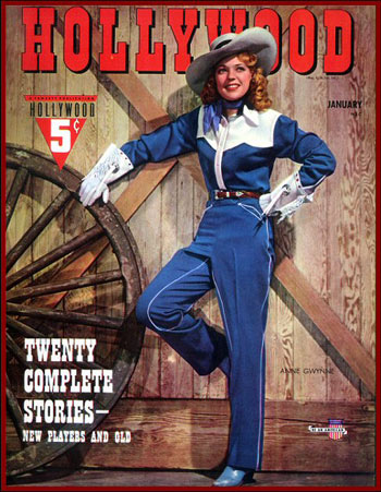 "Gorgeous Anne Gwynne graces the cover of HOLLYWOOD magazine in January, 1942. At that time she was appearing with Abbott and Costello in ""Ride 'Em Cowboy"" for Universal."
