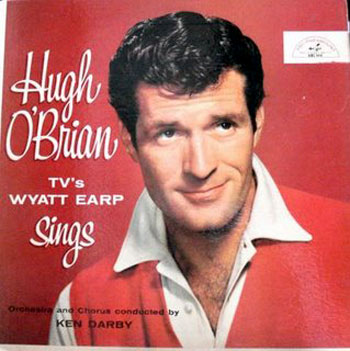 "At the height of Hugh O'Brian's popularity starring on ABC's ""The Life and Legend of Wyatt Earp"", Hugh O'Brian released an LP of western songs in 1957 on ABC Paramount."