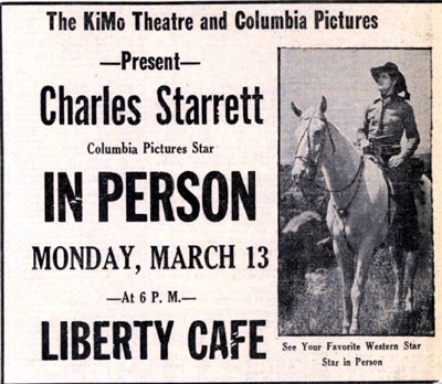 Assume Starrett also was afforded dinner at the Liberty Cafe which was in Albuquerque, New Mexico. This ad from March 12, 1939.