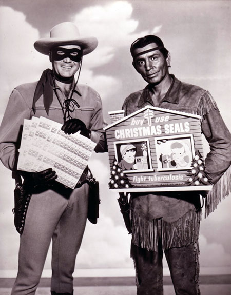 Clayton Moore as the Lone Ranger and Jay Silverheels as Tonto were big promoters of Christmas Seals.