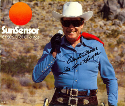 "With the release of ""The Legend of the Lone Ranger"" movie in 1981, Clayton Moore was stripped of his mask and took to wearing and promoting SunSensor sunglasses."