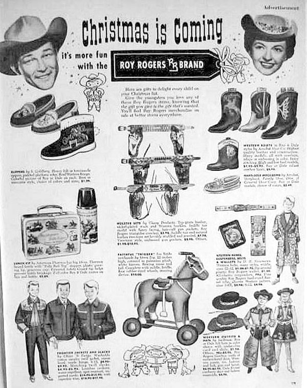 Nobody was better at merchandising than Roy Rogers. (Thanx to Jerry Whittington.)