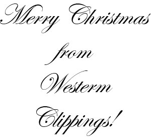 Merry Christmas from Western Clippings!
