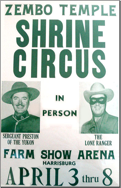 Personal appearance poster for Shrine Circus--Sergeant Preston of the Yukon, Richard Simmons and The Lone Ranger, Clayton Moore.