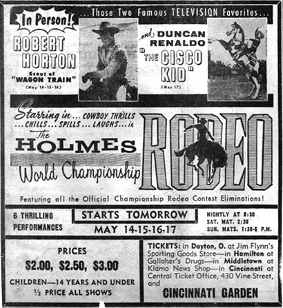 "In person--Robert Horton, scout of ""Wagon Train"" and Duncan Renaldo, The Cisco Kid at the Holmes World Championship rodeo in Dayton, Ohio, in the late '50s."