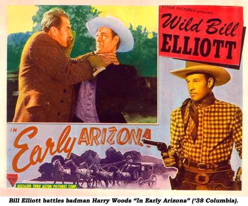 "Bill Elliott battles badman Harry Woods ""In Early Arizona"" ('38 Columbia)."