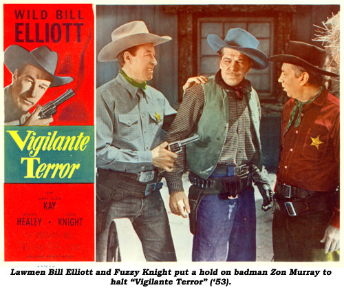 "Lawmen Bill Elliott and Fuzzy Knight put a hold on badman Zon Murray to halt ""Vigilante Terror"" ('53)."