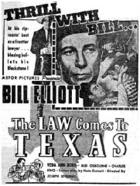 "Newspaper ad for ""The Law Comes to Texas"" starring Bill Elliott."