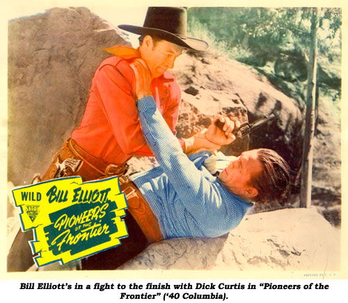 "Bill Elliott's in a fight to the finish with Dick Curtis in ""Pioneers of the Frontier"" ('40 Columbia)."