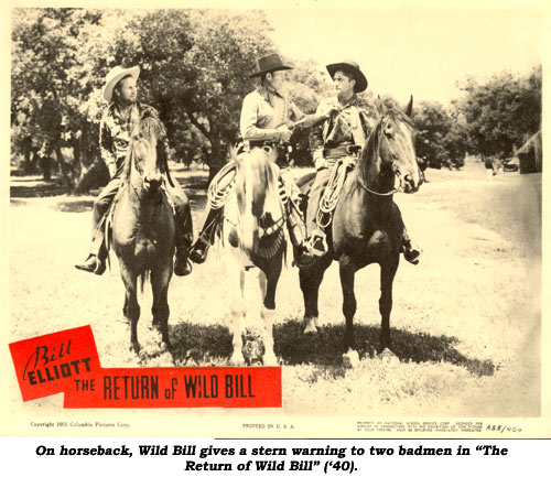 "On horseback, Wild Bill gives a stern warning to two badmen in ""The Return of Wild Bill"" ('40)."