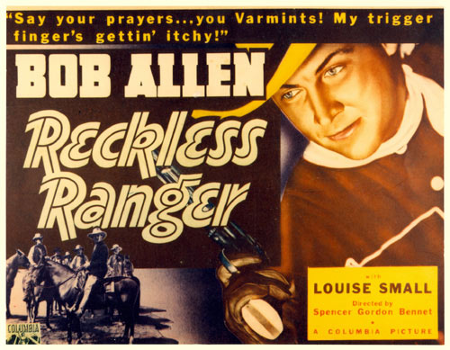 "Title card to Bob Allen's ""Reckless Ranger"". ""Say your prayers...you varmints! My trigger finger's gettin' itchy!"""