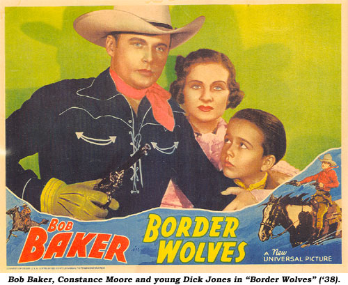 "Bob Baker, Constance Moore and young Dick Jones in ""Border Wolves""."